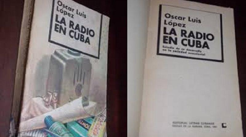 Oscar Luis López: un hombre de la radio y la televisión