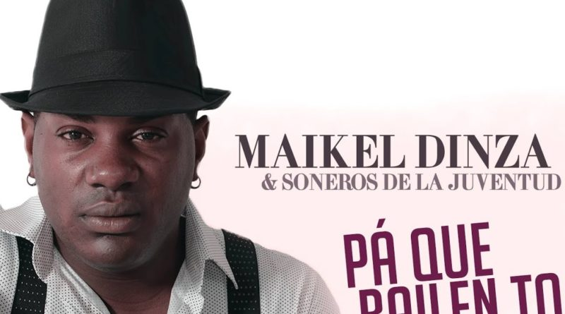 maikel dinza y soneros de la juventud pa que bailen to