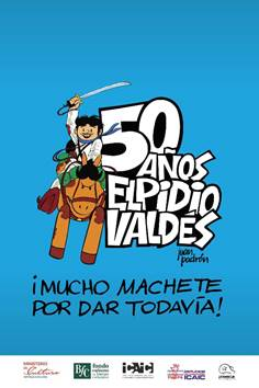 Elpidio Valdès. 50 años